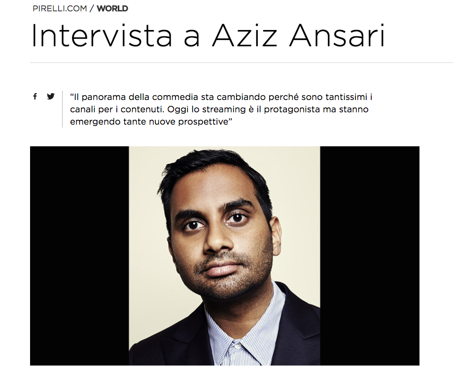 Interview with Aziz Ansari - Translation for Pirelli